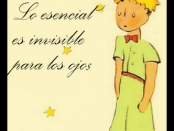 lo esencial es invisible a los ojos el principito