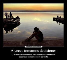 a-veces-tomamos-decisiones-carteles-hay-decisiones-que-son-desmotivaciones