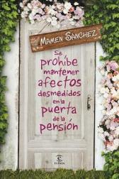 afectos desmedidos en la puerta de la pensión