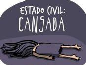 estado civil: cansada